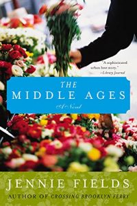 The Middle Ages Jennie Fields